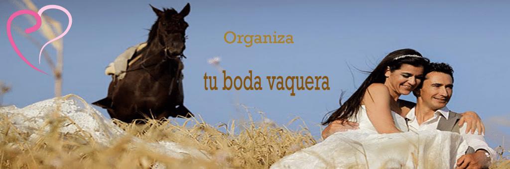 Organiza tu Boda Vaquera