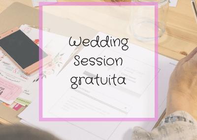 WEDDING SESSION GRATUITA 4/MAY 13/ JUL