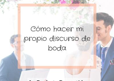CÓMO HACER MI PROPIO DISCURSO DE BODA 27/JUL