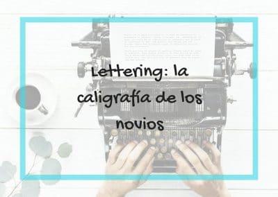 Lettering, la caligrafía de los novios 26/10/18, 12/01/19, 22/03/19, 01/06/19