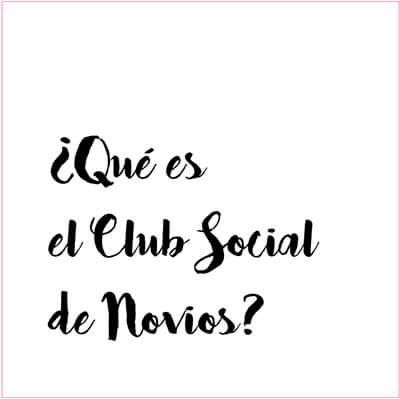 Club social de novios La Perfecta Prometida